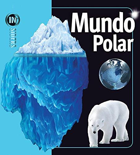 Mundo Polar/Polar Worlds (Insiders) por Rosalyn Wade
