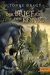 Der Brief für den König: Abenteuer-Roman