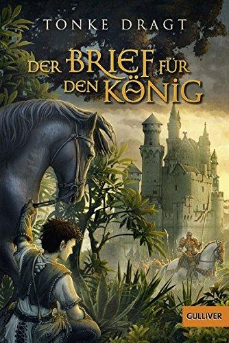 Buchseite und Rezensionen zu 'Der Brief für den König: Abenteuer-Roman (Gulliver)' von Tonke Dragt