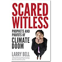 Scared Witless: Prophets and Profits of Climate Doom (English Edition)