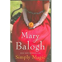 [Simply Magic] (By: Mary Balogh) [published: January, 2008]