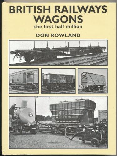 british-rail-wagons-the-first-half-million