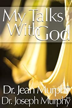 My Talks With God (English Edition) par [Murphy, Joseph]