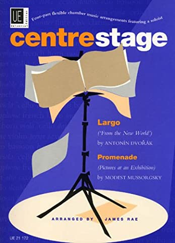 Centrestage: Full Score and Parts v. 1: Four-part Flexible Chamber Music Arrangements Featuring a