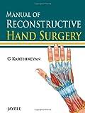 Manual of Reconstructive Hand Surgery