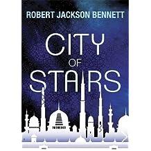 City of Stairs by Robert Jackson Bennett (2014-10-02)