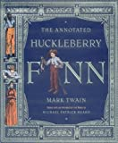 The Annotated Huckleberry Finn (The Annotated Books) by Mark Twain (2001-10-31)
