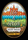 Egg & Spoon by Gregory Maguire front cover