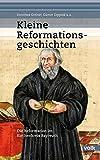 Kleine Reformationsgeschichten: Die Reformation im Kirchenkreis Bayreuth - Dorothea Greiner