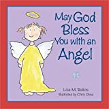 May God Bless You with an Angel by Lisa M. Bakos (2013-07-01)