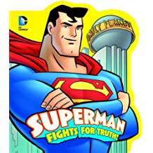 Superman Fights for Truth! (DC Board Books)