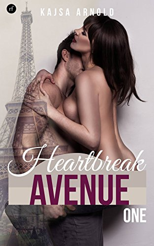 Heartbreak Avenue One von [Arnold, Kajsa]