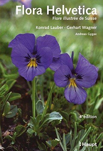 Flora Helvetica: Flore illustr?e de Suisse by Konrad Lauber