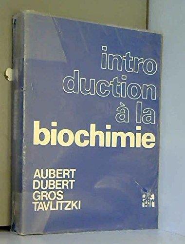 Introduction à la biochimie