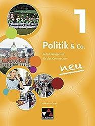 Politik & Co. - Niedersachsen - neu / Politik & Co. Niedersachsen 1 - neu: Politik-Wirtschaft für das Gymnasium / für die Jahrgangsstufe 8