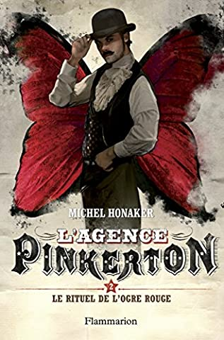 Michel Honaker - L'agence Pinkerton, Tome 2 : Le rituel