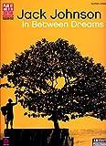 Jack Johnson In Between Dreams Tab