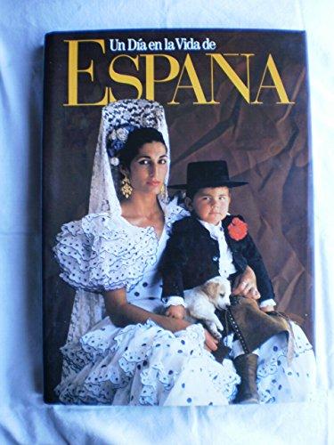 Dia En La Vida De España, Un (Day in the Life of Spain) por Rick Smolan