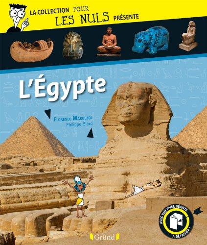 Pour Les Nuls présente L'Egypte par Florence MARUEJOL
