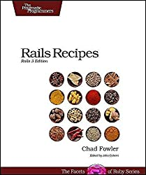 [(Rails Recipes : Rails 3 Edition)] [By (author) Chad Fowler] published on (April, 2012)