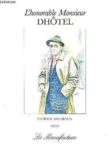 L'honorable monsieur dhotel : essai