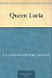 Queen Lucia (English Edition)