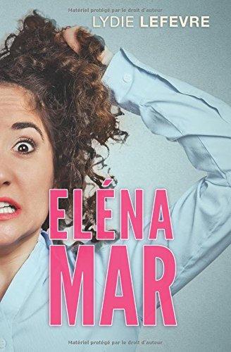 Eléna Mar: Volume 1