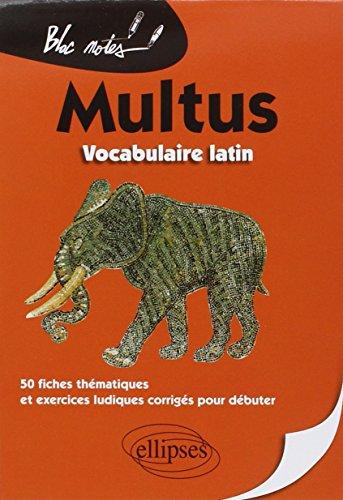 Multus Vocabulaire Latin 50 Fiches Thématiques et Exercices Ludiques Corrigés pour Débuter