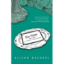 Fun Home: A Family Tragicomic by Alison Bechdel (2006-09-14)
