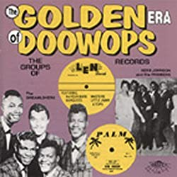Golden Era Of Doo Wops: Len Records