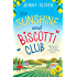 The Sunshine And Biscotti Club: The perfect feel-good summer read