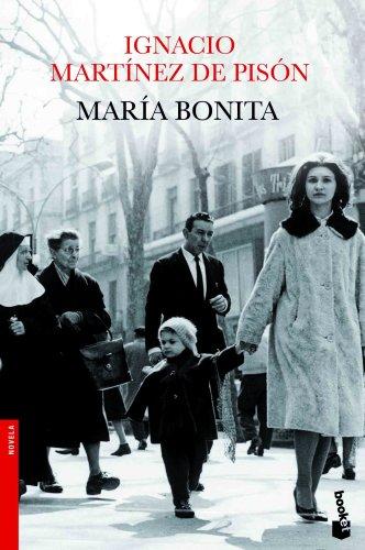 María bonita (Novela y Relatos)