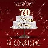 Alles Gute zum 70. Geburtstag: Gästebuch zum Eintragen mit 110 Seiten - Rote Edition