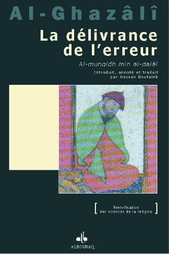 Dlivrance de lErreur (La) (Al munqidh min al-dall)