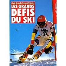 Les grands défis du ski