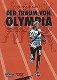 Der Traum von Olympia: Die Geschichte von Samia Yusuf Omar