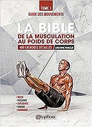 La Bible de la Musculation au Poids de Corps