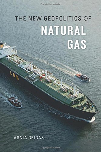 The New Geopolitics of Natural Gas por Agnia Grigas