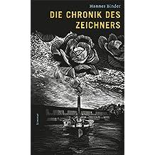 Die Chronik des Zeichners: Graphic Novel