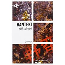Banteki. El Salvaje (Libros de La Ballena)