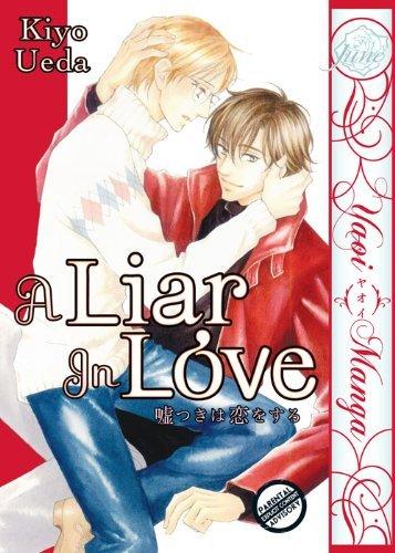 A Liar In Love GN (Yaoi) (Yaoi Manga) by Kiyo Ueda (Artist, Author) � Visit Amazon's Kiyo Ueda Page search results for this author Kiyo Ueda (Artist, Author) (11-Aug-2011) Paperback