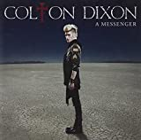 Songtexte von Colton Dixon - A Messenger