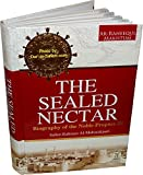 The Sealed Nectar: Biography of the Noble Prophet (Colour)