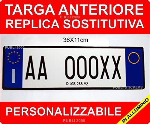 Targa Auto Replica Sostitutiva in Alluminio Anteriore Personalizzabile Codice della Strada Art.102 D.LGS. 30/4/1992 n.285 COMUNICARE Il Numero di Targa A: Mail: publi2000@Libero.it - TEL. 3282918072