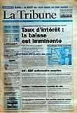 Telecharger Livres TRIBUNE LA No 24465 du 30 10 1995 INTERVIEW BAILLY LA RATP SE VEUT AUSSI UN LIEN SOCIAL LA BERD DU MOYEN ORIENT NE FAIT PAS L UNANIMITE L EUROPE DE L EMPLOI EN CHANTIER CHOMAGE L UNEDIC PREVOIT UNE AMELIORATION POINT DE VUE DANIEL LEBEGUE POUR UN RETOUR A L ESPRIT DU PLAZA FRANCE TELECOM LA QUESTION DU COUT DES RETRAITES LA PRIVATISATION DE L ENI SUR LES RAILS COMIPAR REMOUS AUTOUR DES INDEMNISATIONS ETATS UNIS HAUSSE DE 4 2 DU PIB AU TROI (PDF,EPUB,MOBI) gratuits en Francaise