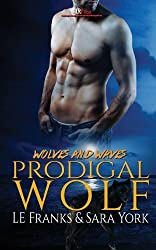 Prodigal Wolf by Le Franks (2013-08-16)