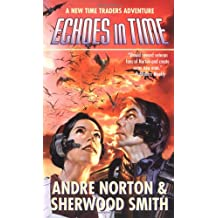 Echoes in Time (A new Time Traders adventure)