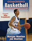 Coaching Basketball Successfully, Enhanced Edition