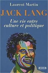 Jack Lang : Une vie entre culture et politique
