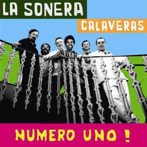 numero-uno-by-la-sonera-calaveras-2008-01-01